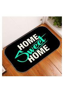 Tapete Decorativo Home Sweet Home Único