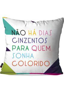 Capa De Almofada Pump Up Decorativa Avulsa Branco Frases Dias Coloridos 45X45Cm - Branco - Dafiti