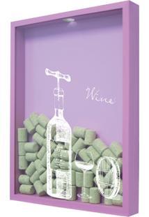 Quadro Porta Rolhas De Vinho Wine 32X42Cm Lilas