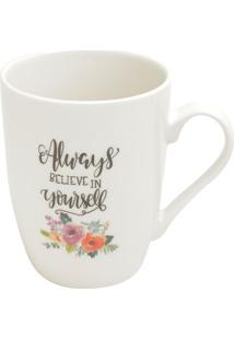 "Caneca ""Always Believe In Yourself""- Branca & Cinza Escurojemac"
