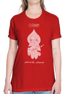 Cuidado Comunista Delirando - Camiseta Basicona Unissex