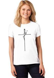 Camiseta Fé T-Shirt Cristã Baby Look Religiosa Feminina - Feminino-Branco