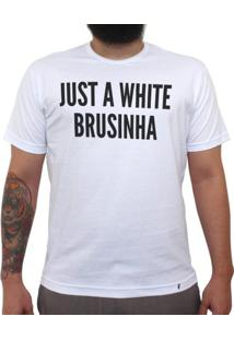Just A White Brusinha - Camiseta Clássica Masculina