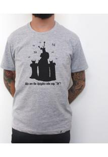 We Are The Knights Who Say Ni - Camiseta Clássica Masculina