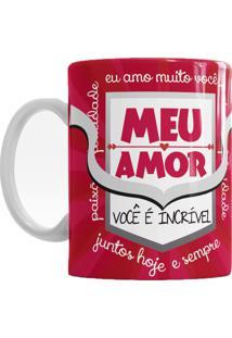 Caneca De Cerâmica Sude Presentes Meu Amor Você É Incrível Vermelha