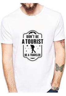 Camiseta Dont Be A Tourist Be A Traveler Coolest Masculina - Masculino-Branco