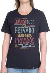 Quando Tudo For Privado - Camiseta Basicona Unissex