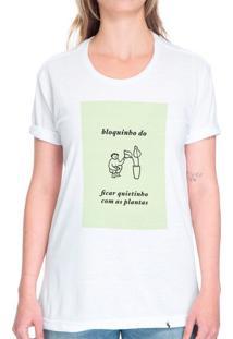 Bloquinho Do Ficar Quietinho Com As Plantas - Camiseta Basicona Unissex