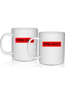 Kit 2 Canecas Brancas Personalizadas Criativas Miss Quece
