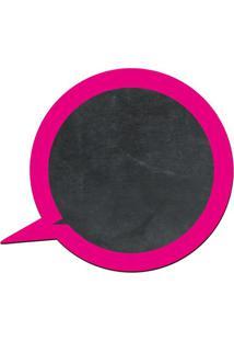 Quadro Decorativo Lousa De Giz Balão De Fala Moldura Rosa