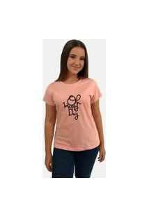 "T-Shirt Camiseta Feminina ""Oh Happy Day"""" Manga Curta Rosê"""