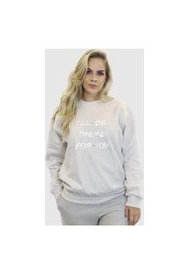 Blusa Moletom Feminino Moleton Básico Suffix Cinza Claro Estampa I'Ll Be There For You