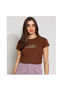"Camiseta Feminina Manga Curta Autossabotagem"" Decote Redondo Marrom"""