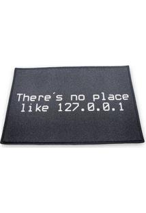 Capacho Theres No Place Ip 127.0.0.1 Nerd Geek