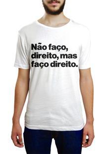 Camiseta Hunter Não Faço Direito Branca