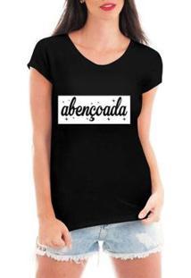 Camiseta Blusa Criativa Urbana Abençoada Frase Religiosas Feminina - Feminino