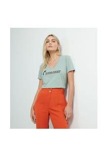 "Blusa T-Shirt Em Algodão Com Estampa Em Lettering ""L'Amour"" | A-Collection | Verde | P"