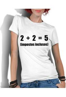 Camiseta Criativa Urbana Frases Engraçadas Impostos Nerd Geek - Masculino
