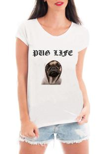 Camiseta Criativa Urbana Dog Love Pug Life - Feminino-Branco