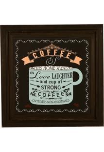Quadro Decorativo De Parede Com Moldura Strong Coffee - Unissex