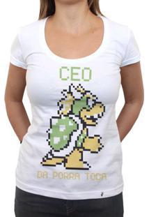 Ceo Da Porra Toda - Camiseta Clássica Feminina