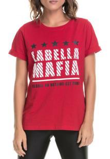 Camiseta Labellamafia We'Re In Control