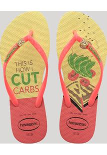 "Chinelo Feminino Havaianas Slim Cool ""This Is How I Cut Carbs"" Amarelo"
