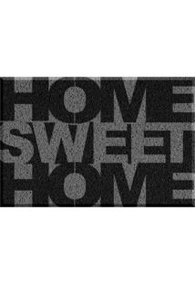 Capacho De Vinil Home Sweet Home Cinza Único Love Decor