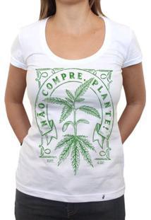 Não Compre Plante - Camiseta Clássica Feminina