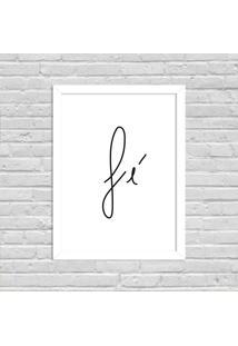 Quadro Decorativo Minimalista Fé Branco - Médio