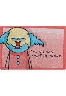 Capacho Paiaço Você De Novo Geek10 - Rosa