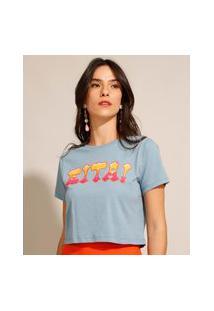 """Camiseta Cropped De Algodão """"Eita!"""" Manga Curta Decote Redondo Azul"""