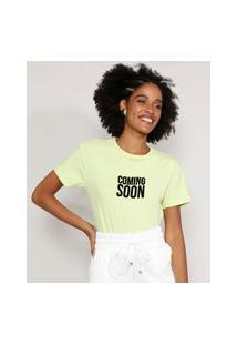 "Camiseta Feminina Manga Curta ""Coming Soon"" Flocada Decote Redondo Verde Claro"