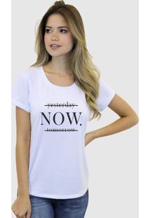Camiseta Baby Look Feminina Basica Suffix Branca Estampa Yesterday Now Tomorrow Preto Gola Redonda
