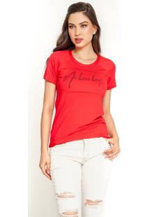 T-Shirt Dialogo Estampa No Love Lost Vermelha - Vermelho - Feminino - Dafiti