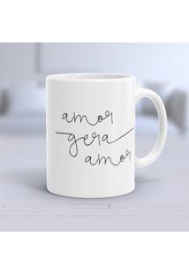 Caneca Porcelana Wevans Amor Gera Amor