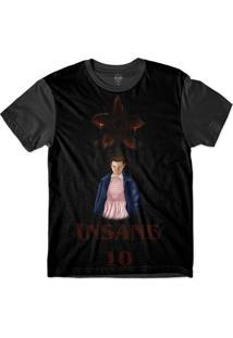 Camiseta Insane 10 Stranger Things Eleven Demogorgon Sublimada Preto
