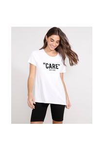 """Camiseta Care"""" Flocada Manga Curta Decote Redondo Branca"""""""