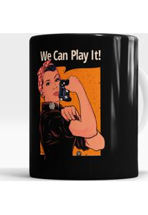 Caneca We Can Play It