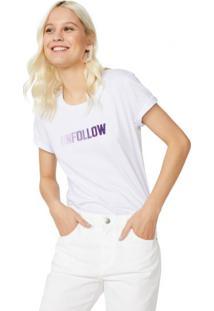 Amaro Feminino T-Shirt Unfollow, Branco