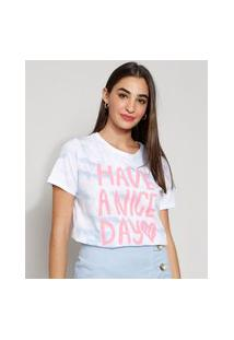 "Camiseta Feminina Manga Curta Have A Nice Day"" Decote Redondo Off White"""