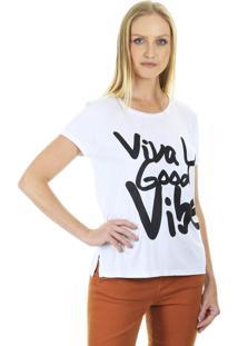 Camiseta Manga Curta T-Shit Viva La Good Vibe Branca Aha - Branco - Feminino - Dafiti
