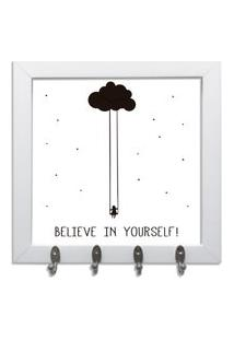 Quadro Oppen House Porta Chaves 24X24Cm Frases Bilieve In Yourself Decorativo Chaveiro Moldura Branca