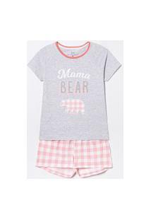 Pijama Short Doll Estampa Urso Mama Bear | Lov | Cinza | Gg