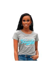 Camiseta Miss Glamour Store Always Stay Humble And Kind Mescla