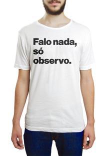Camiseta Hunter Falo Nada, Só Observo Branca