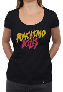 Racismo Kills - Camiseta Clássica Feminina