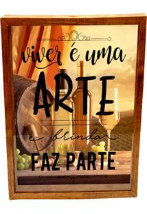 Quadro Prolab Gift Porta Rolhas Viver é Uma Arte Tabaco - Bege/Marrom/Preto - Dafiti