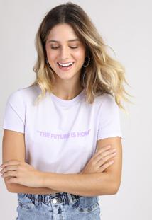 "Blusa Feminina ""The Future Is Now"" Manga Curta Decote Redondo Lilás"