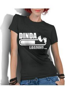 Camiseta Criativa Urbana Frases Dinda Madrinha Loading - Feminino